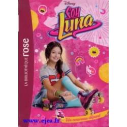 Soy Luna Tome 1 Un nouveau...