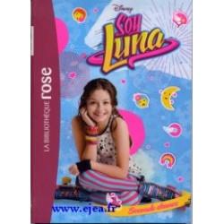 Soy Luna Tome 2 Seconde...