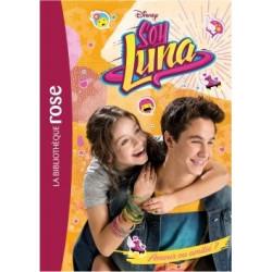Soy Luna Tome 3 Amour ou...