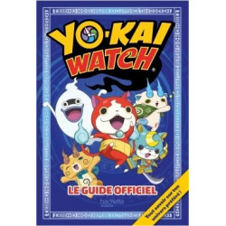 Yo-Kai Watch Le Guide Officiel