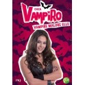 Chica Vampiro roman tome 1...