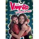 Chica Vampiro roman tome 2...