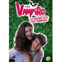 Chica Vampiro roman tome 4...