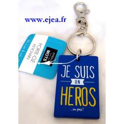 Porte-clé Je suis un HEROS...