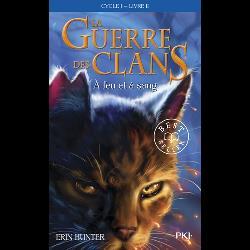 La Guerre des Clans (Cycle 1) Tome 2