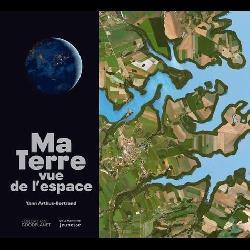 Ma Terre vue de l'espace