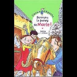 L'Ecole d'Agathe Tome 28-SAUVONS LE PONEY DE MARIE