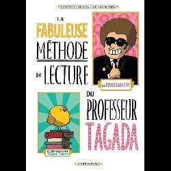 La fabuleuse méthode de lecture du professeur Tagada