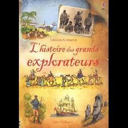 L'Histoire des Grands Explorateurs