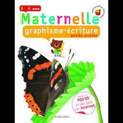 Graphisme-écriture Maternelle petite section : 3-4Fabienne Rousseau