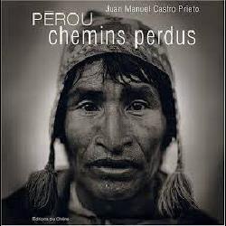 PEROU CHEMINS PERDUS