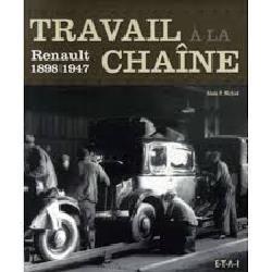 Travail à la chaàne. Renault 1898-1947