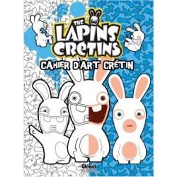 Lapins Crétins Cahier d'art...