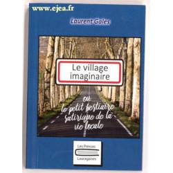 Le village imaginaire de...