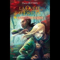 La quête d'Ewilan Tome 2