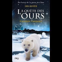 La quête des ours, cycle 1 Tome 1
