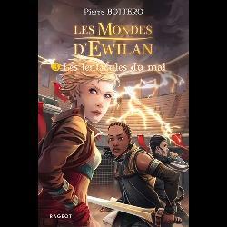 Les Mondes d'Ewilan Tome 3