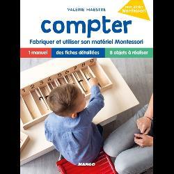 Compter  - Fabriquer et utiliser son matériel Montessori
