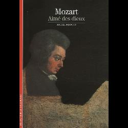 Mozart aimé des dieux