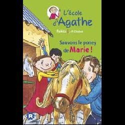 L'Ecole d'Agathe Tome 5-sauvons le poney de marie