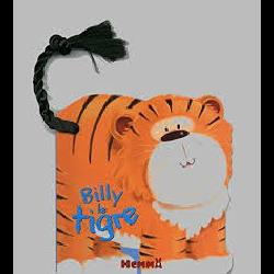 BILLY LE TIGRE