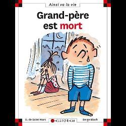 GRAND-PERE EST MORT
