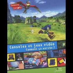 Console et jeux vidéo, comment ça marche ?