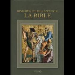 Histoires et lieux sacrés de la Bible