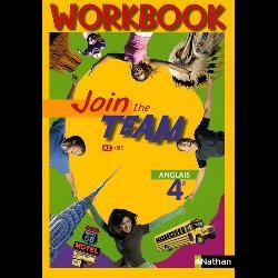 Anglais 4e Join the Team  - Workbook