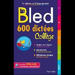 Le Bled 600 dictées collège