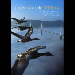 Le Viaduc de Millau-The Millau Viaduct  - Portfolio, Edition bilingue français-anglais