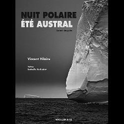 Nuit polaire été austral  - Carnets des pôles