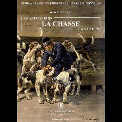 Les animaliers, la chasse, la vénerie  - Volume 2, Plus de 5000 résultats de vente de 2001 à 2003