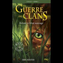 La Guerre des Clans (Cycle 1) Tome 1